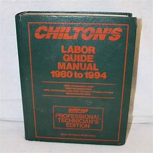 Details About Chiltons Labor Guide Manual 1980 To 1994