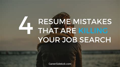 these 4 resume mistakes are killing your search