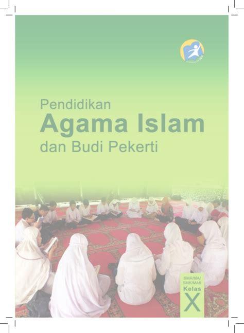Berikut ini adalah buku sekolah elektronik ( bse). Buku Agama Islam Kelas 10 Smk Kurikulum 2013 - Info ...