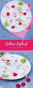 Eis Selber Machen Rezept Ohne Eismaschine : fruchtiges kokos joghurt eis am stiel so leicht kann eis selber machen sein das perfekte ~ Orissabook.com Haus und Dekorationen
