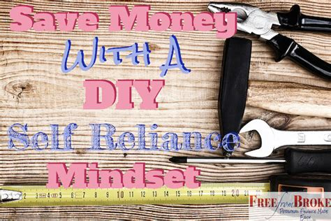 save money   diy  reliance mindset