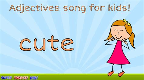 Fun Adjectives (opposites) Song For Kids (with Actions!) Preschool  Grade 1 ♬ ♩ Youtube