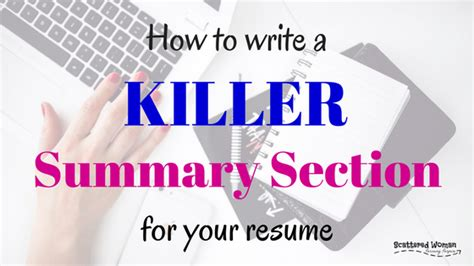 how to write a killer summary section scattered