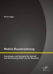 Abrechnung über Mobil : mobile bauabrechnung grundlagen und konzepte f r aufma und abrechnung direkt auf der baustelle ~ Themetempest.com Abrechnung