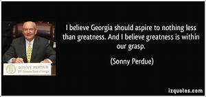 Sonny Perdue... Sonny Bunz Quotes