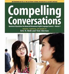 Compelling Conversations, Questions and Quotations for ...