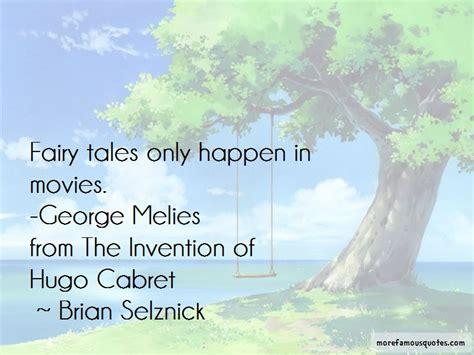 hugo georges melies quotes hugo george melies quotes top 1 quotes about hugo george