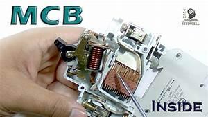 Circuit Breakers - How Mcb Work  U0026 What U0026 39 S Inside