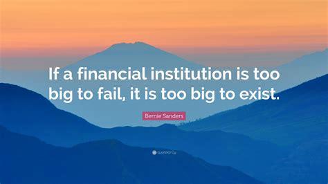 bernie sanders quote   financial institution