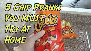 5 Chip Pranks You Can Do At Home