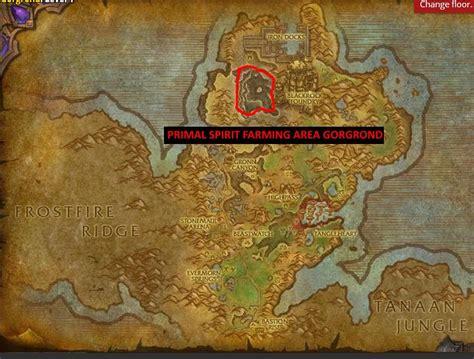 primal spirit farming wow talador gorgrond guide classic