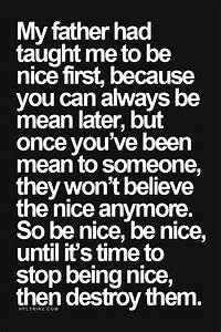 Yeah, real talk... Nice Talks Quotes
