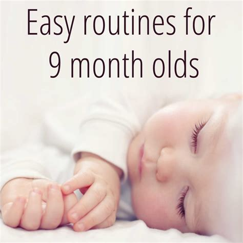 Example Routine For A 9 Month Old
