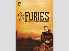 The Furies by Anthony Mann Anthony Mann, Barbara Stanwyck
