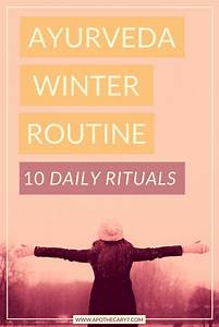 Ayurvedic Winter Routine: 10 Daily Rituals » Apothecary7