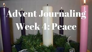 Week 4 Advent Reading : advent journaling week 4 peace ~ Haus.voiturepedia.club Haus und Dekorationen