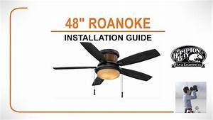 48 U0026quot  Roanoke Ceiling Fan Installation Guide