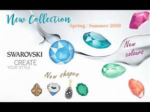 Julie Guerlande Nouvelle Collection 2018 : new perspectives la collection swarovski printemps et 2018 youtube ~ Medecine-chirurgie-esthetiques.com Avis de Voitures