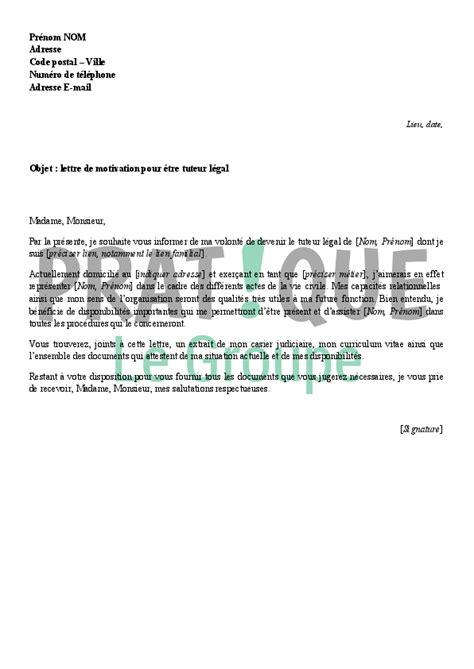 lettre de motivation pour 234 tre tuteur l 233 gal pratique fr