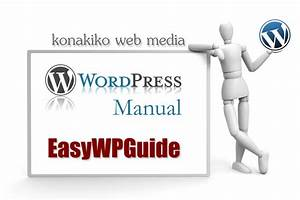 An Easy To Read Wordpress Manual