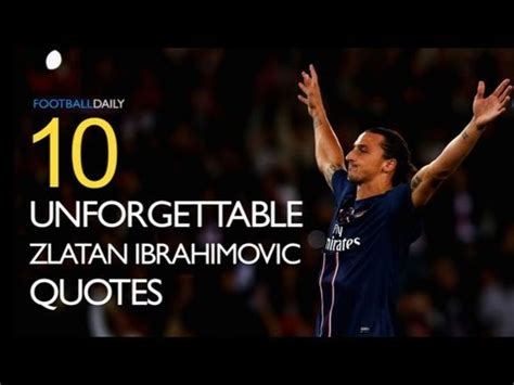For all the brilliance of lionel messi and christiano ronaldo and the excitement they bring to the pitch, you have to admit, they are a bit boring. Zlatan Ibrahimovic Quotes. QuotesGram