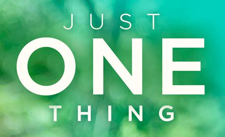 Just One Thing Free Newsletter - Dr. Rick Hanson