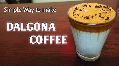 Dalgona coffee is a beverage made by whipping equal proportions of instant coffee powder, sugar, and hot water until it becomes creamy and then adding it to cold or hot milk. DALGONA COFFEE Recipe | How to make Whipped coffee | Coffee with 5 Ingredients - YouTube