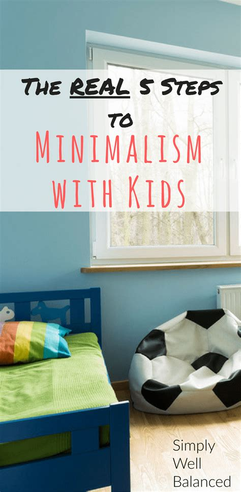 Minimalism With Kids  The Real 5 Steps Simplywellbalanced