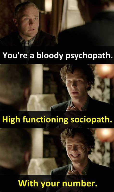 sherlock holmes funny quotes memes psychopath sociopath functioning number meme hilarious inspiring bbc bloody citacoes humor episode favorite re phycopath
