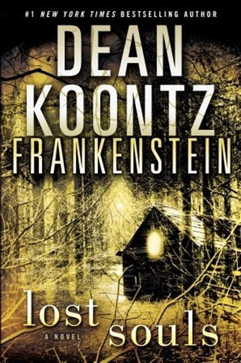 lost souls dean koontzs frankenstein   dean koontz