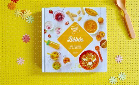 bebe cuisine bébés 100 recettes de 4 à 36 mois livre mamanchef la