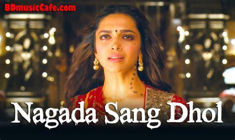 Nagada Sang Dhol Video Song By Shreya Ghoshal, Osman Mir