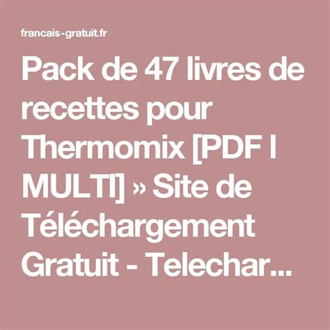 telecharger recette cuisine gratuit 889 best thermomix images on meals desserts