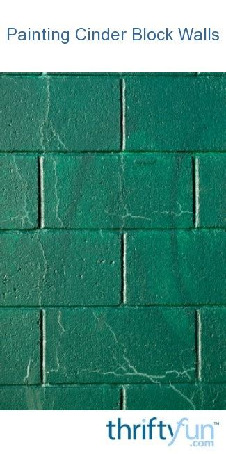 painting cinder block walls thriftyfun