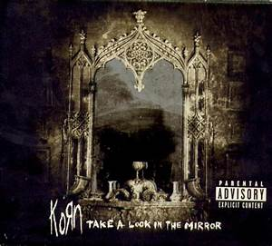 Korn - Take A Look In The Mirror at Discogs