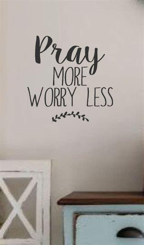items similar  pray  worry  vinyl wall decal