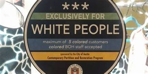 Someone In Austin Is Putting Up 'exclusively For White
