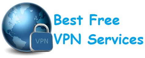 Best Secure Vpn Service How To Choose The Best Vpn Services For Your Needs