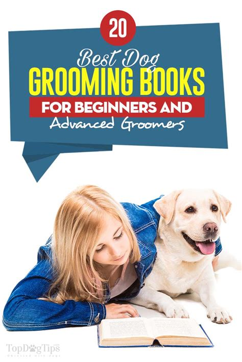 best grooming 20 best grooming books for beginners and professionals