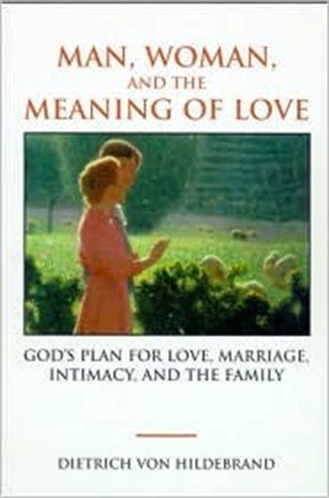man woman   meaning  love gods plan  love marriage intimacy   family