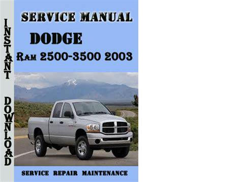 manual repair free 2001 dodge ram van 3500 engine control dodge ram 2500 3500 2003 service repair manual download manuals