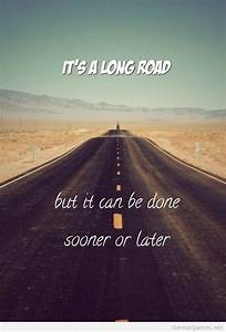 Long road quote tumblr