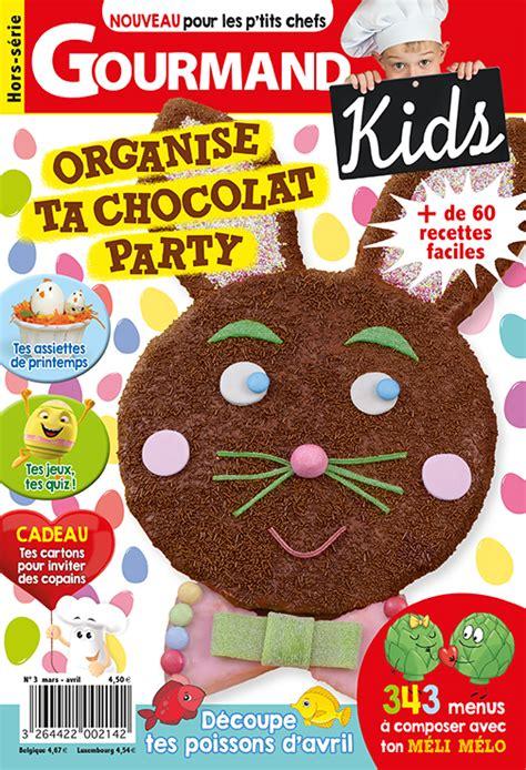 gourmand magazine cuisine gourmand le magazine des petits chefs est en vente
