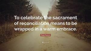 Pope Francis Qu... Sacrament Of Penance Quotes