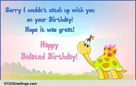 late   birthday  belated birthday wishes ecards
