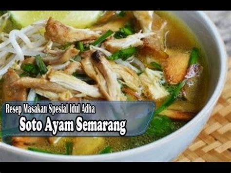 Rebus hingga daging ayam empuk. Resep Mudah Membuat Soto Ayam Semarang - YouTube