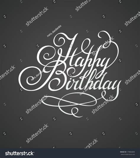 happy birthday lettering handmade calligraphy happy birthday lettering handmade calligraphy stock 84771