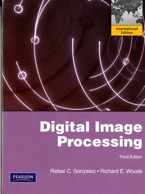 Digital Image Processing Pearson Education Digital Image Processing