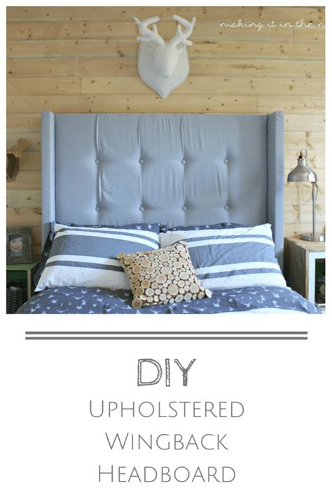 How To Make An Easy Headboard by Diy Upholstered Wingback Headboard