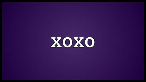 Xoxo Meaning - YouTube